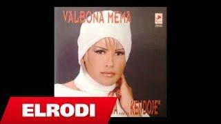 Valbona Mema - Rri Moj Goce Rri