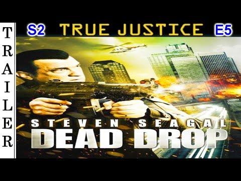 """True Justice S2 E5: """"Dead Drop"""" - Trailer HD 🇺🇸 - STEVEN SEAGAL."""