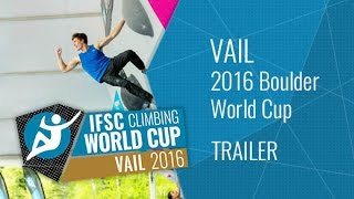 Upcoming LiveStream Trailer - IFSC Climbing World Cup Vail 2016 - Bouldering by International Federation of Sport Climbing