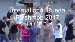 International Rueda Multi Flashmob Surfers Paradise Australia 2017