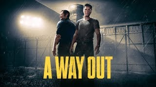 A Way Out - трейлер