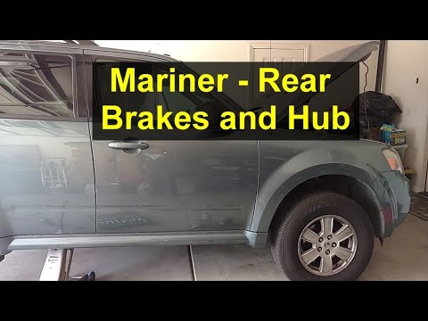 Rear brake and rear wheel hub information, Mercury Mariner, Ford Escape, Mazda Tribute. - REMIX