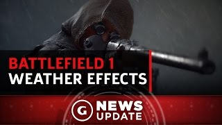 GS News Update: How Battlefield 1's Dynamic Weather Affects Gameplay by GameSpot
