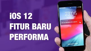 Video Review iOS 12 Indonesia — 10 Fitur Baru iOS 12 MP3, 3GP, MP4, WEBM, AVI, FLV Januari 2019