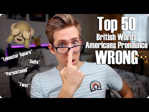 Top 50 British Words Americans Pronounce Wrong (видео)