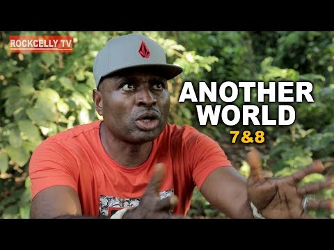 ANOTHER WORLD 7 & 8 (Coming Soon)| 2019 NOLLYWOOD MOVIES