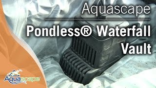 Aquascape's Pondless® Waterfall Vault