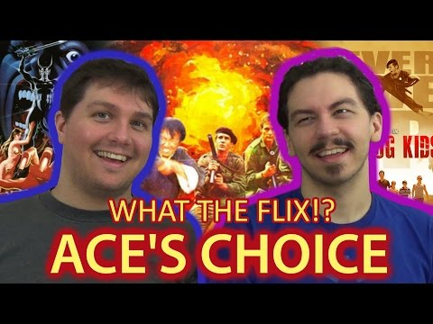 What The Flix!? - Ace's Choice!