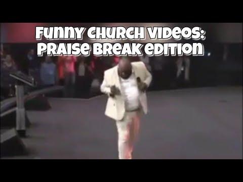 Funny Church Videos: Praise Break Edition