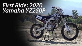 4. First Ride: 2020 Yamaha YZ250F