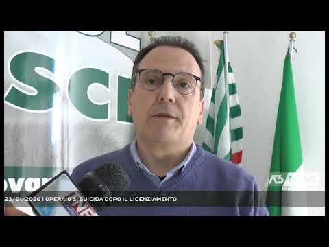 23/01/2020   OPERAIO SI SUICIDA DOPO IL LICENZIAMENTO