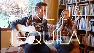 Video April Jai - Tequila (Dan + Shay Cover) download in MP3, 3GP, MP4, WEBM, AVI, FLV January 2017