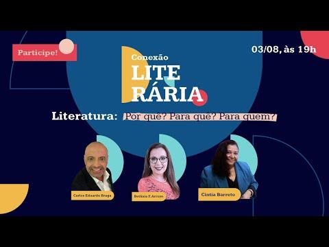 Literatura: Por quê, para quê, para quem? - CINTIA BARRETO - CONEXÃO LITERÁRIA - EDITORA SM EDUCAÇÃO  - 03-08-2021