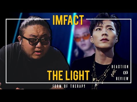 """Producer Reacts to IMFACT """"The Light"""""""