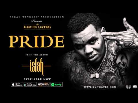 Kevin Gates - Pride (official Audio)