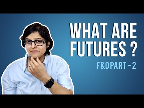 What are Futures? F&O Q&A Special by CA Rachana Ranade