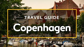 Copenhagen Vacation Travel Guide