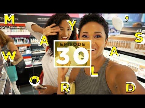 Girls That Like it Rough: MAYA'S WORLD VLOG Ep. 30