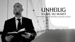 Unheilig - So Wie Du Warst (Instrumental By Amazing Karaoke Planet)