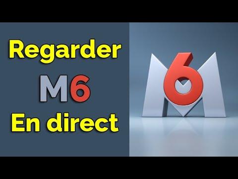Comment regarder M6 en direct gratuitement sans telechargement, regarder M6 direct live