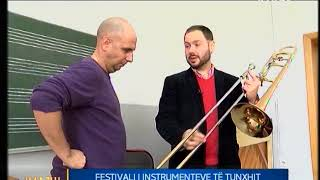 IMAZHI I DITËS - KRONIKË - FESTIVALI I INSTRUMENTEVE TË TUNXHIT 15.12.2017