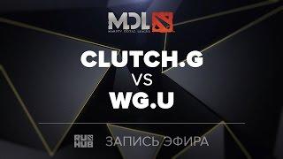 Clutch Gamers vs WG.U, MDL SEA Quals, game 2 [Mortalles]