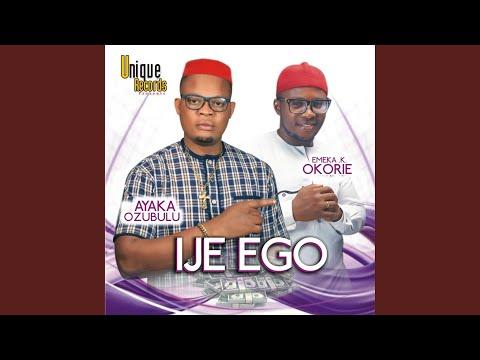 IJE EGO (feat. Emeka Okorie)