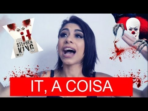 "RESENHA: ""IT, A COISA""- STEPHEN KING| Garota Cereja"