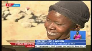 Friday Briefing: Strength of Women in Chaka Stone quarries in Nyeri show their might, 21/10/16