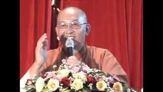 Bài giảng: Tin tu về với Phật (phần 2) - Thượng Tọa Thích Giác Hóa