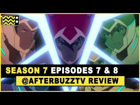 Voltron Legendary Defender Season 7 Episodes 7 & 8 Review & After Show