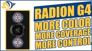 Radion G4: More Color, More Coverage, More Control Video
