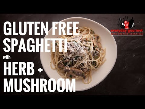 San Remo Gluten Free Spaghetti Herb and Mushroom | Everyday Gourmet S6 E62