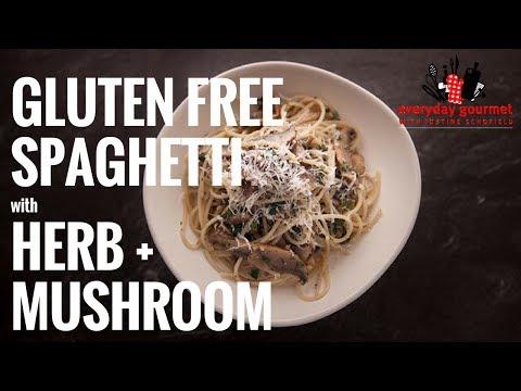 San Remo Gluten Free Spaghetti Herb and Mushroom | Everyday Gourmet S6 E62