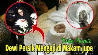 Video Prosesi Pemakaman Julia Perez & Dewi Persik Mengaji Di Makam Jupe | Selamat Jalan Jupe MP3, 3GP, MP4, WEBM, AVI, FLV April 2018