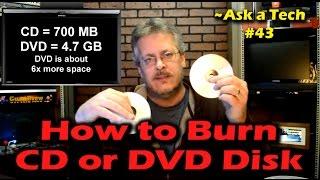 Video How to Burn a CD or DVD Disk in Windows - Ask a Tech #43 MP3, 3GP, MP4, WEBM, AVI, FLV November 2018