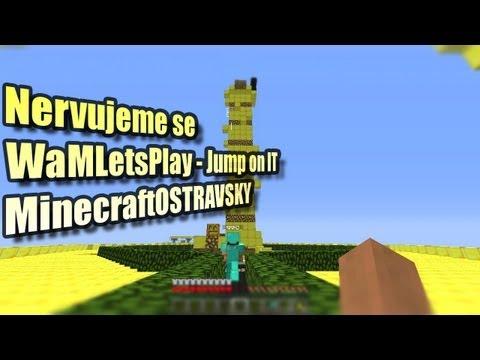 Nervujeme se: MinecraftOSTRAVSKY - Jump on IT! [PiP][HD]