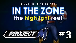 In The Zone – Project M Highlight Reel  3