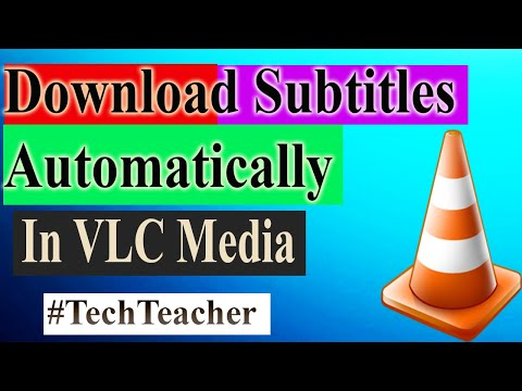 How To Download Subtitles Automatically In VLC Media Player | Movie subtitle| 2019 Tech Teacher