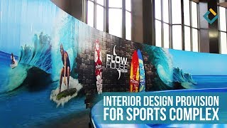 Interior design provision for sports complex