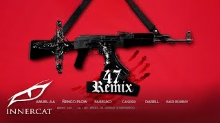 Video Anuel x Nengo Flow - 47 (Remix) ft. Bad Bunny, Darell,  Farruko, Sinfónico, Casper [Official Audio] MP3, 3GP, MP4, WEBM, AVI, FLV April 2018
