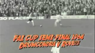 Drumcondra Ireland  city images : Shamrock Rovers v Drumcondra, FAI Cup 1964 (Liam Tuohy goal)