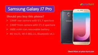 Samsung Galaxy J7 Pro 2017 Full Phone Specifications, Price, Release Date, Features, Specs : http://www.price-hunt.com/mobiles/samsung-galaxy-j-7-pro.php Sam...