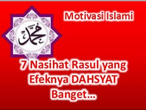 Video Motivasi Islami - 7 Nasihat Rasul Yang Efeknya Dahsyat Banget! download in MP3, 3GP, MP4, WEBM, AVI, FLV January 2017