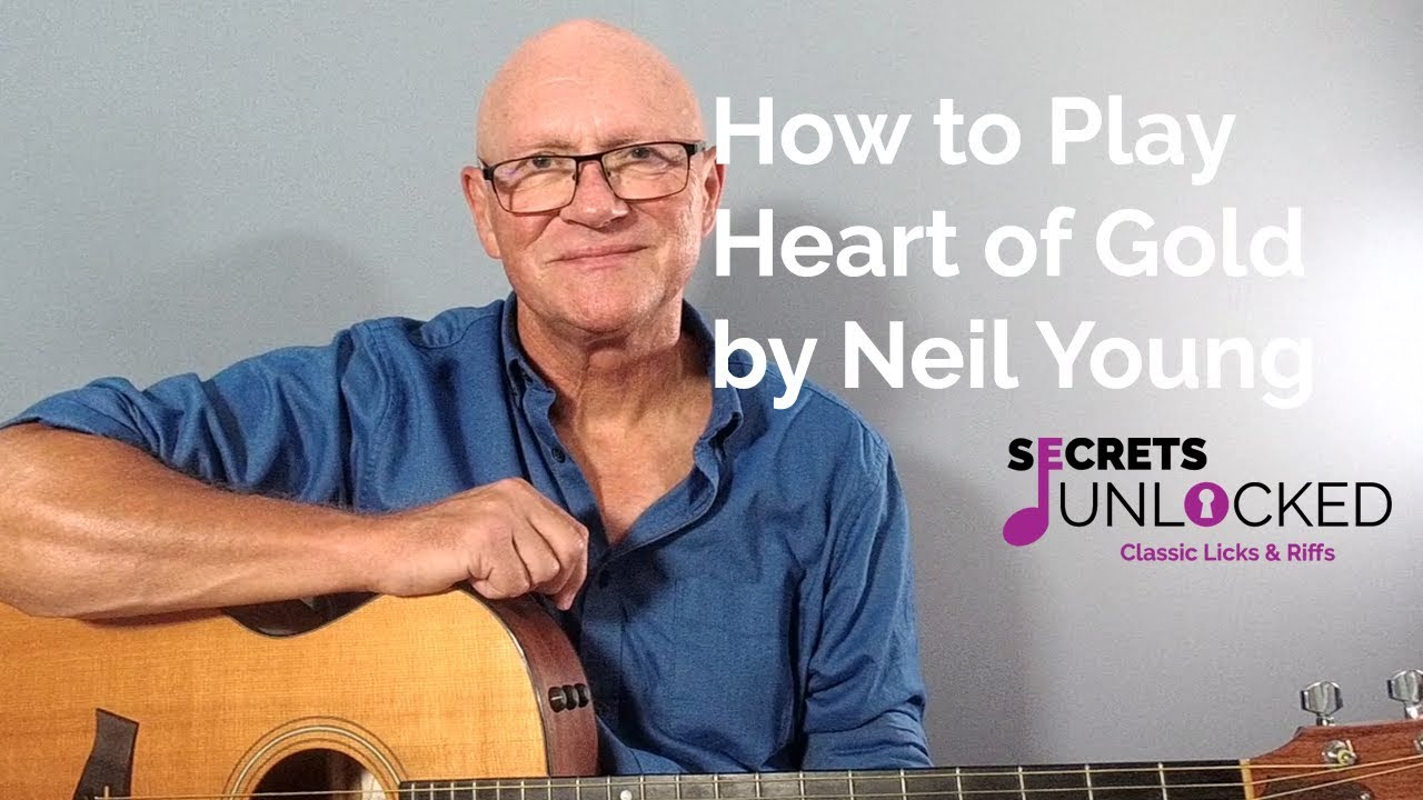 How to Play Heart of Gold by Neil Young on Guitar
