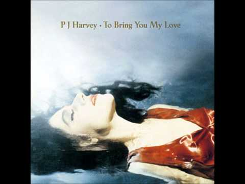 To Bring You My Love-PJ Harvey (Title Track).wmv (видео)