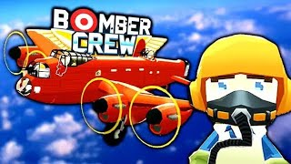The RED BARON BOMBER Crew!  FTL Meets WW2 Bomber Plane (Bomber Crew Gameplay Part 1)