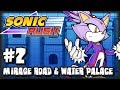 Sonic Rush (1080p) - Blaze - Part 2 Mirage Road & Water Palace
