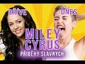 Miley Cyrus: Z uznávané slečny kontroverzní děvou