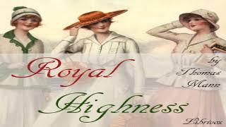 Royal Highness | Thomas Mann | Literary Fiction, Published 1900 onward | Audio Book | English | 2/8